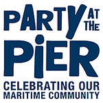 7th annual Party at the Pier, Celebrating our Maritime Community