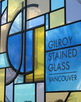 Gilroy Stained Glass, John & Laura Gilroy, Vancouver